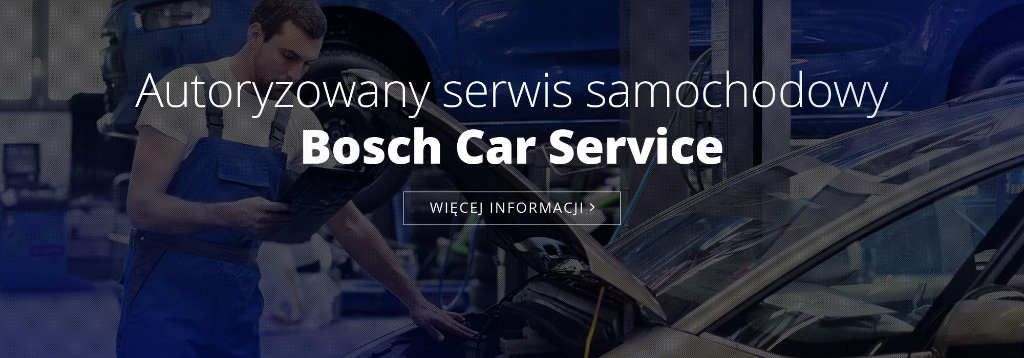 Autoryzowany serwis samochodowy Bosch Car Service